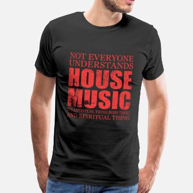 Musica House Music Song Sound Gift Pop Rock Nota di casa techno - Maglietta Premium da uomo