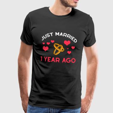 Just Married 1 Year Together Just Married anniversary Gift - Mannen Premium T-shirt