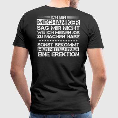 Mechanic / mechanic / mechanics / announcement / gift - Men's Premium T-Shirt