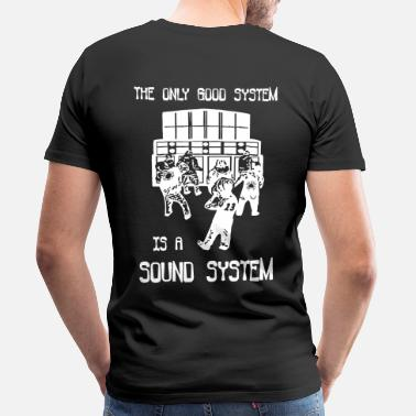 Spiral The only good system is a sound system - Men's Premium T-Shirt