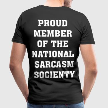 Nationaal Sarcasme Socienty / leden / Team / ironie - Mannen Premium T-shirt