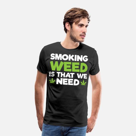 Rasta T-Shirts - Smoking grass is what we need - Men's Premium T-Shirt black