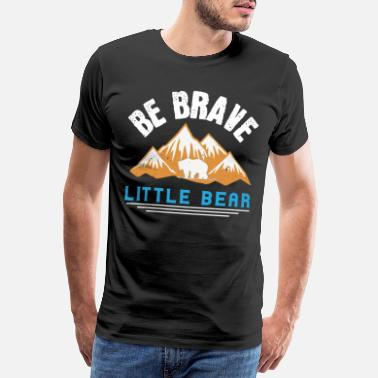 Brune Ours disant - slogan ours - petit ours - T-shirt premium Homme