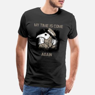 Relation Virus My Time Is Come ... Again - Men's Premium T-Shirt