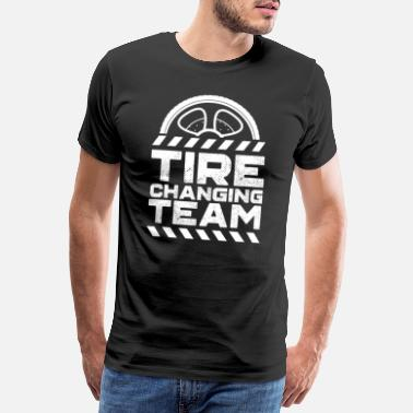 Car Tires Car wheel tire change tire change wheel change - Men's Premium T-Shirt