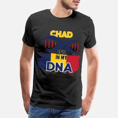 Vacation Country Chad is in my DNA - Men's Premium T-Shirt
