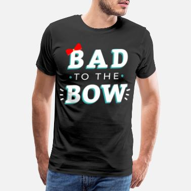 Archery Lover Bad To The Bow Cute Halloween Gift Idea - Männer Premium T-Shirt