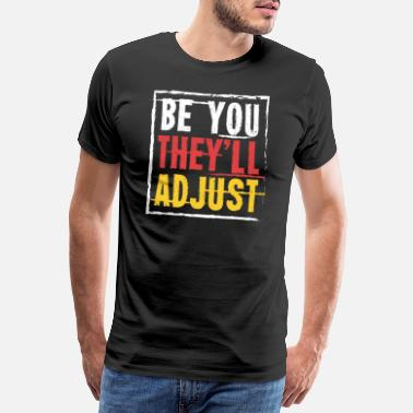 Mainstream Be You LGBT Tolerance Equality - Men's Premium T-Shirt