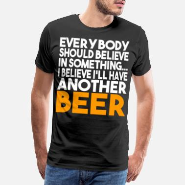 Binge Drinker Beer Alcohol Drinking Beer Drinker Gift - Men's Premium T-Shirt