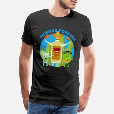 Together Forever Tequila Lime Friends Forever Drink - Men's Premium T-Shirt