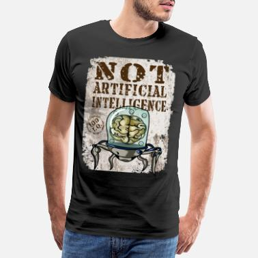 Brainy Not Artificial Intelligence Distress - Men's Premium T-Shirt