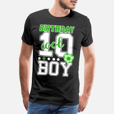 Soccer Jersey 10th birthday number 10 football boy - Men's Premium T-Shirt