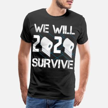 Arrest We will survive 2020 - Men's Premium T-Shirt
