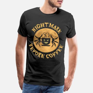 Scopare Camicia di Halloween Nightmare Before Coffee per il 31 - Maglietta premium uomo