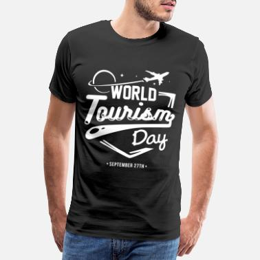 Tourism World Tourism Day tourism gift idea - Men's Premium T-Shirt