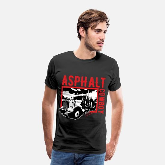 Birthday T-Shirts - Asphalt Cowboy Truck Trucker Shirt for Fans - Men's Premium T-Shirt black