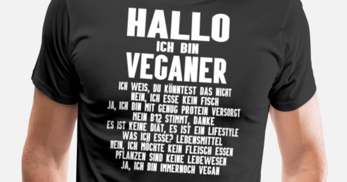 Vegan Veganer Veganerin Lustige Spruche Manner Premium T Shirt