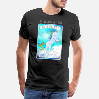 Tarot My Favorite Tarot Card Belive in yourself Unicorn - Premium-T-shirt herr