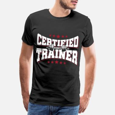 No Pain No Gain Trainer coach - Men's Premium T-Shirt