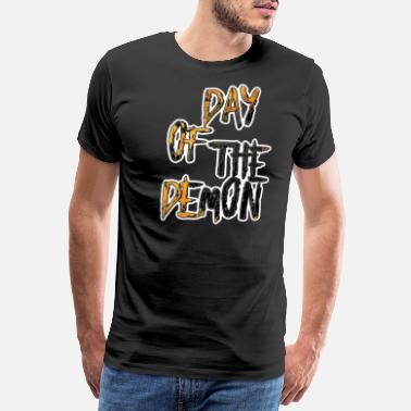 One Way day of the demon - Men's Premium T-Shirt