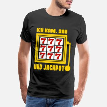 Screening I came, saw and win Jackpot Casino Spielo Sayings - Men's Premium T-Shirt