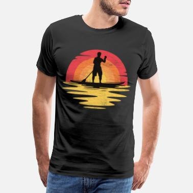 Stand Stand Up Paddling Men Trend Sport Fun Say - Men's Premium T-Shirt