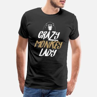 Tropic Crazy monkey lady monkey animal. Funny gift - Men's Premium T-Shirt