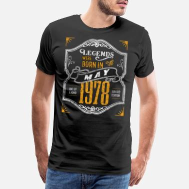 May Queen Legends Were Born in May 1978 Awesome Birthday - Men's Premium T-Shirt