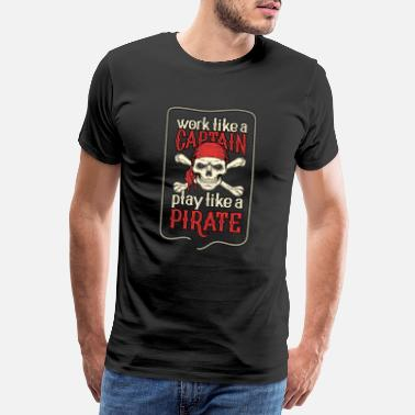 Holzbein Work like a Captain, play like a pirate - Männer Premium T-Shirt