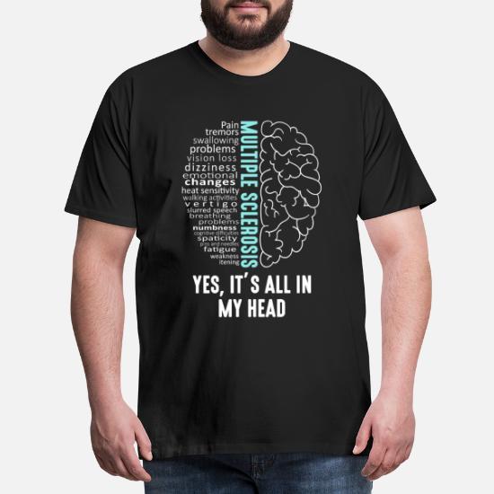 Multippel sklerose MS Det er i hodet mitt Premium T skjorte
