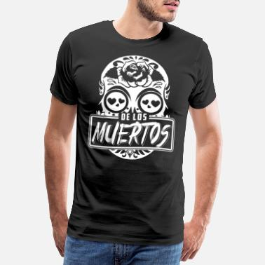 Mexico Day Of The Dead Dia De Los Muertos Shirt La Catrina Skull - Men's Premium T-Shirt