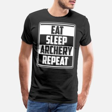 Bow Rider Eat Sleep Archery Repeat T-Shirt Archer - Men's Premium T-Shirt