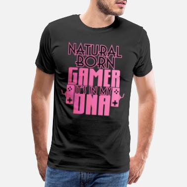 Final Boss Natural Born Gamer Gaming Shirt - Men's Premium T-Shirt
