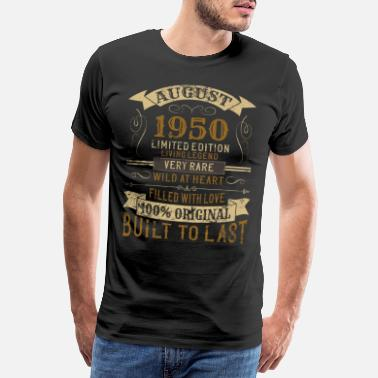 70 August 1950 70th Birthday Vintage Limited Edition - Men's Premium T-Shirt