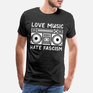 Beethoven Love music hate fascism - Men's Premium T-Shirt