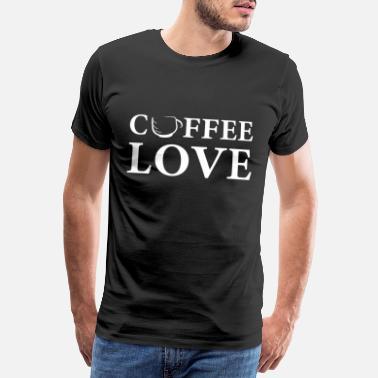Caffeine Tired Coffee love coffee fan coffee - Men's Premium T-Shirt