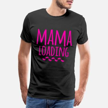 Expectant Mama 2019 loading Mommy Pregnancy Birth Baby - Men's Premium T-Shirt