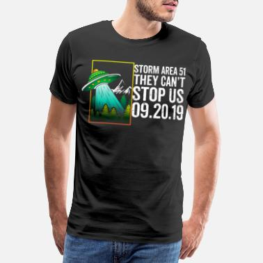 Area 51 T Shirt Alien UFO They Can't Stop US - Männer Premium T-Shirt