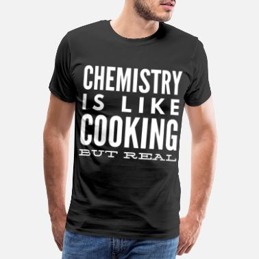 Chemistry Chemist Periodic Table Nerd Student Gift 1 - Men's Premium T-Shirt