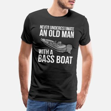 Short Funny Quotes Never Underestimate An Old Man With Bass Boat - Men's Premium T-Shirt
