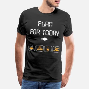 Plan plan for today - Men's Premium T-Shirt