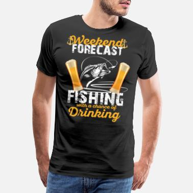 Accounting weekend forecast fishing with a chance of drinking - Men's Premium T-Shirt