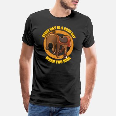Haflinger Every day is a good day saddle riding Ride horse - Men's Premium T-Shirt
