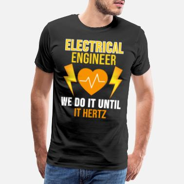 Connector Electrical Engineering Shirt Engineer Occupation Gift - Men's Premium T-Shirt