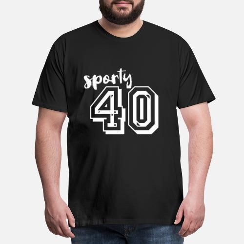 Mens Premium T Shirt40 Birthday Gift Saying Idea Sayings
