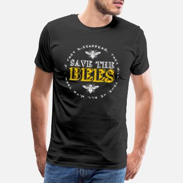 Pollinate Save The Bees | Bee beekeeper honey nature gift - Men's Premium T-Shirt