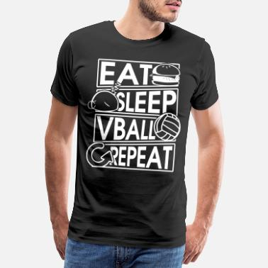 Anniversaire Papa Mangez Sommeil Vball Repeat Volleyball Gift - T-shirt Premium Homme