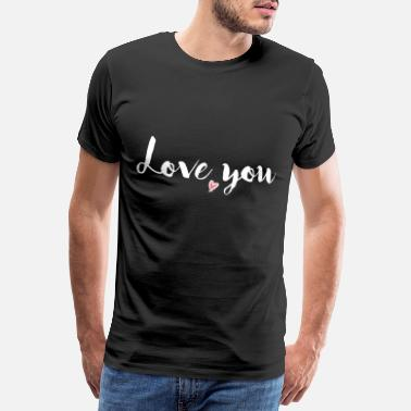 I Love My Girlfriend Love you white - Männer Premium T-Shirt