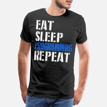 Sport Eat. Sleep. Programming. Repeat. - Men's Premium T-Shirt