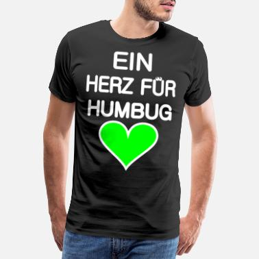 Mockery A heart for humbug green-for dark backgrounds - Men's Premium T-Shirt